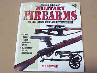 Standard Catalog of Military Firearms, the Collector Price and Reference Guide, 2nd Edition